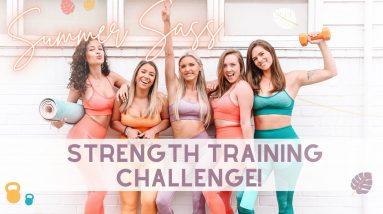 SUMMER SASS Strength Training Challenge - SIGN UP!